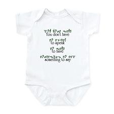 You don't have to speak... Infant Bodysuit