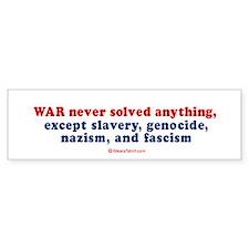 War never solved anything - Bumper Car Sticker