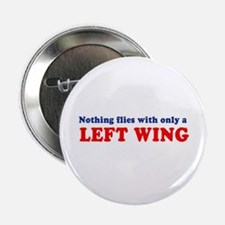 Nothing flies with only a Left Wing - Button