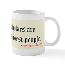 """The Greatest Scholars"" Mug"