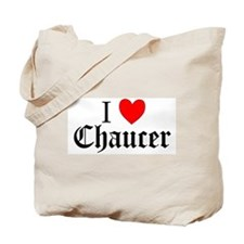 I Love Chaucer Tote Bag
