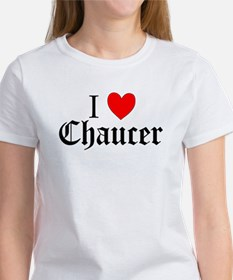I Love Chaucer Women's T-Shirt