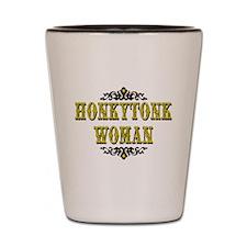 Honky Tonk Woman Shot Glass