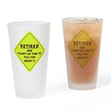 Retired Caution Sign Drinking Glass