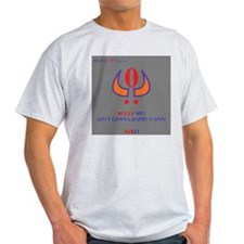 won't bully me. T-Shirt