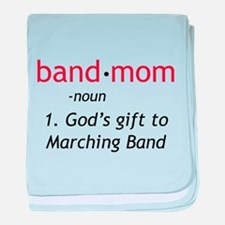 Definition of a Band Mom baby blanket