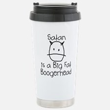 Satan is a Boogerhead Travel Mug