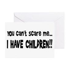 I Have Children Greeting Cards (Pk of 10)