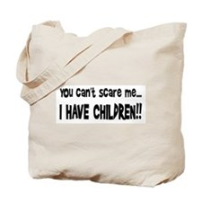 I Have Children Tote Bag