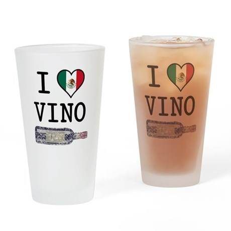 I Love Mexican Vino Pint Glass