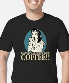 ...Until I've Had My Coffee Fitted T-Shirt
