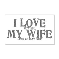 I love my wife golf funny 22x14 Wall Peel