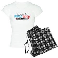 Dropout Factory High School Pajamas