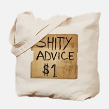 Shitty advice Tote Bag