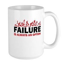 Failure is Always and Option Mug