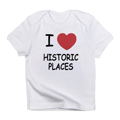 I heart historic places Infant T-Shirt