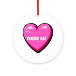 I Love My Tuxedo Cat Ornament (Round)