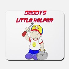 Daddy's Little Helper Mousepad