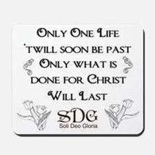 What we do for Christ Mousepad