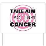 Take Aim - Breast Cancer Yard Sign