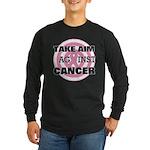 Take Aim - Breast Cancer Long Sleeve Dark T-Shirt