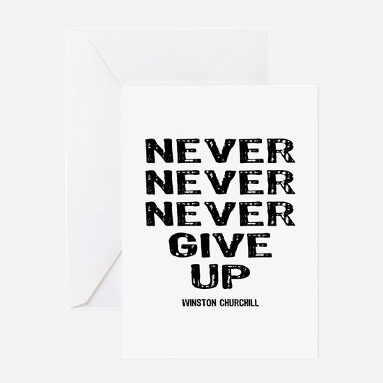 Never Give Up Greeting Card