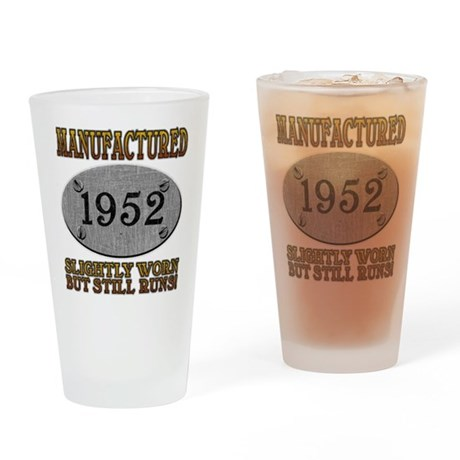 Manufactured 1952 Pint Glass