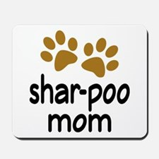 Cute Shar-poo Mom Mousepad