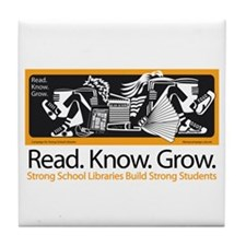 Read.Know.Grow.Libraries. Tile Coaster
