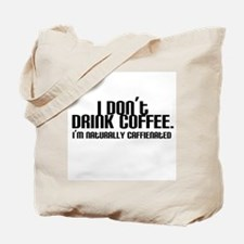 No Coffee Naturally Caffeinated Tote Bag