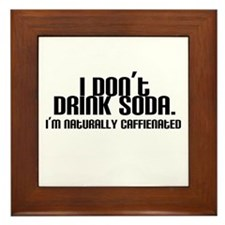 No Soda Naturally Caffeinated Framed Tile