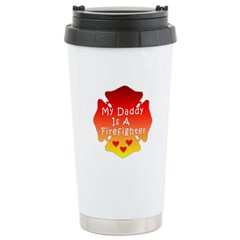 My Daddy Is A Firefighter Travel Mug