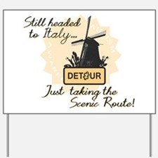 Scenic Route (Holland Detour) Yard Sign