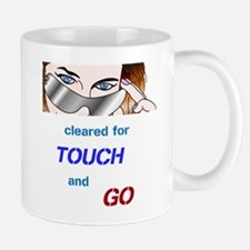 Touch and Go Mug