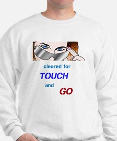 Touch and Go Sweatshirt