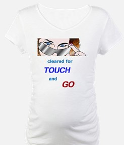 Touch and Go Shirt