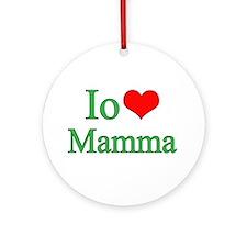I Love Mom (Italian) Ornament (Round)