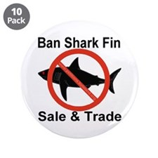 "Ban Shark Fin Sale & Trade 3.5"" Button (10 pack)"