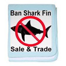 Ban Shark Fin Sale & Trade baby blanket