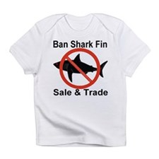 Ban Shark Fin Sale & Trade Infant T-Shirt