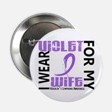 "I Wear Violet 46 Hodgkin's Lymphoma 2.25"" Button ("