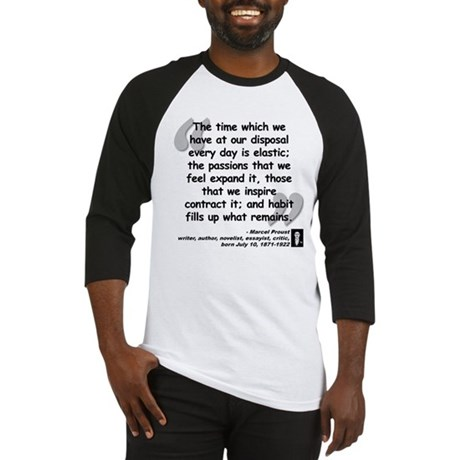 Proust Time Quote Baseball Jersey