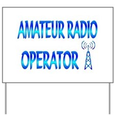 Amateur Radio Yard Sign