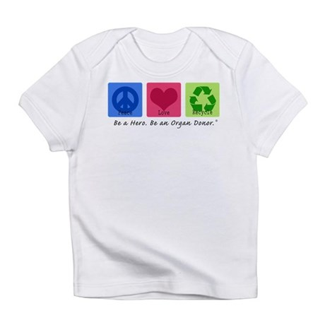 Peace Love Recycle Infant T-Shirt
