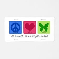 Peace Love Life Aluminum License Plate
