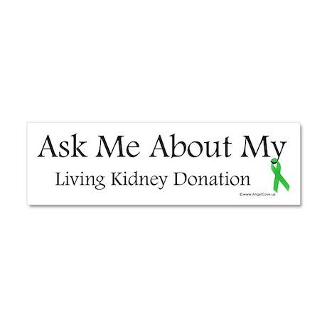 Ask Me Living Kidney Car Magnet 10 x 3