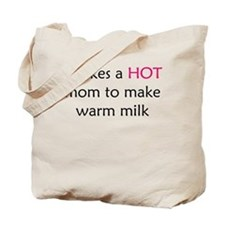 It takes a hot mom Tote Bag