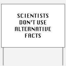 Scientists Yard Sign