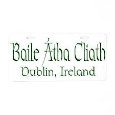 Dublin, Ireland (Gaelic) Aluminum License Plate