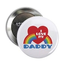 "I Love My Daddy 2.25"" Button"